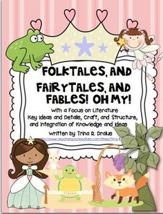 Fairytale unit! Folktales and fables as well. Six weeks of lesson plans focusing on common core standards. $