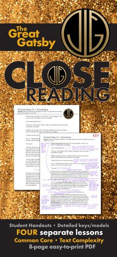 Help your students learn how to dig deep into analyzing text with these FOUR SEPARATE CLOSE READING LESSONS to use with F. Scott Fitzgerald's classic American novel, The Great Gatsby.