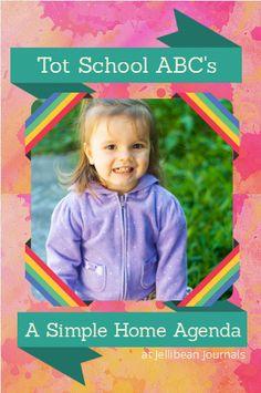 The easy way to do a Tot School Agenda to teach ABC's #totschool #alphabet| Jellibean Journals
