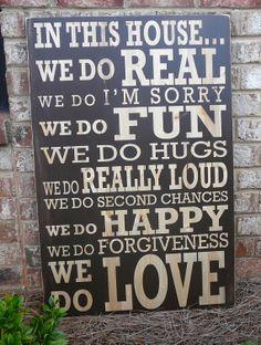 House = family = love