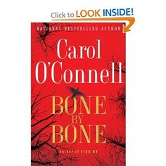 Bone By Bone ..Carol O'Connell  click the link for a preview !