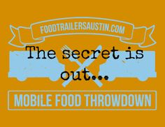 secret menus are released for the Mobile Food Throwdown this week!
