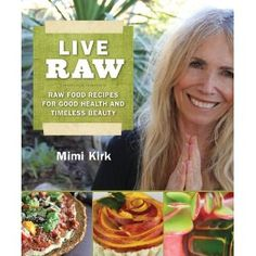 My mom's amazing Raw uncook book.  She is 72 and feels like she is 20.