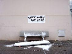 Chuck Norris sat here