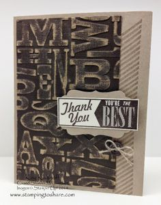 Hello Lovely Thank You Card with How To Video, Kay Kalthoff, Stamping to Share, Stampin' Up!, Gorgeous Grunge, Core'dinations Card Stock, Alphabet Press emobssing folder, Masculine, Manly, Quick and Easy, Clean and Simple