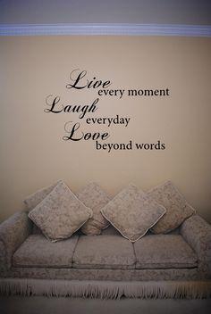 Live Every Moment Wa