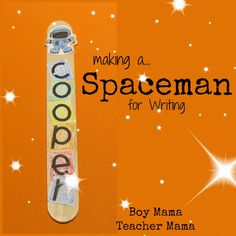 Boy Mama Teacher Mama | Spaceman for Writing