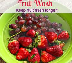 Vinegar Fruit Wash....keep fresh longer!!!  I did this with a bunch of strawberries and was shocked by what was left behind in the bowl once I poured the out!