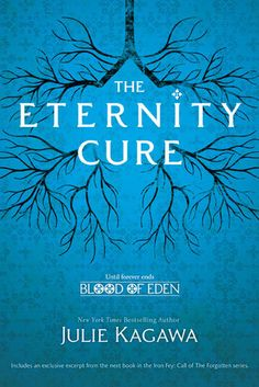 The Eternity Cure (Blood of Eden, #2) by Julie Kagawa