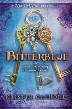 Bitterblue by Kristin Cashore.  Official 2013 Teens' Top Ten titles nominee - YALSA