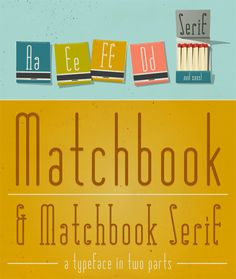 free font: Matchbook -- a simple and functional set of two typefaces ... in a serif and sans-serif version