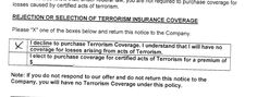 We are required to get insurance for the site where we are getting married. We have decided to decline the optional Terrorism Coverage :)