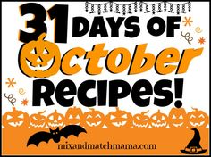 31 Days of October Recipes! | Mix & Match Mama