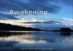 Awakening Yoga Seque
