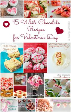 15 White Chocolate Recipes for Valentine's Day