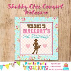 SHABBY CHIC COWGIRL welcome sign  You by PrettyPartyCreations, $7.50