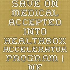 Save On Medical Accepted Into Healthbox Accelerator Program | NFC News