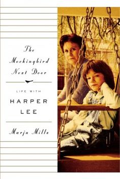 The mockingbird next door : life with Harper Lee by Marja Mills.  Click the cover image to check out or request the biographies and memoirs kindle.