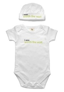 I was worth the wait...my son wore this when he was a baby!