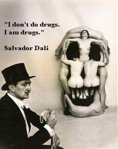 #Dali on #drugs #quote