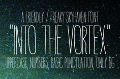 Check out Into the Vortex on Creative Market.