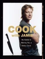 Cook with Jamie: my guide to making you a better cook.