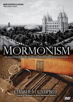 Always Be Ready Apologetics Store - Mormonism: An Overview of the Origin and Teachings of the Mormon Church (DVD), $11.95 (http://alwaysbeready.mybigcommerce.com/mormonism-an-overview-of-the-origin-and-teachings-of-the-mormon-church-dvd/)