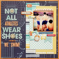 Not All Athletes Wear Shoes *Scraptastic* - Scrapbook.com