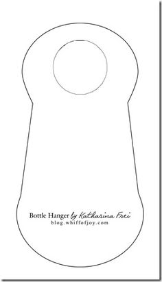 template for bottle hanger  Whiff of Joy