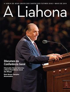 LIAHONA MAY 2013 EDITION- General Conference Speeches. Free Download in PDF Format. In Portuguese.
