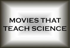 Movies that Help to Teach Science