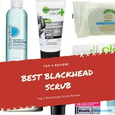 Best Blackhead Scrub