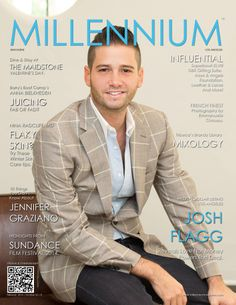 February 2014 | Number 35 | New York | B JOSH FLAGG MILLION DOLLAR LISTING LOS ANGELES  Reveals Love Not Money Powers The Deal. read here: http://www.magcloud.com/webviewer/704985?__r=290795&s=w