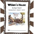 William's House CCSS Comprehension Booklet Reading Street Unit 2  This is a student booklet for students to use with the story William's House. Eac...