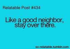 neighbors humor, funni, neighbor quotes, loud neighbors, statefarm, front yards, front doors, funny stuff, state farm