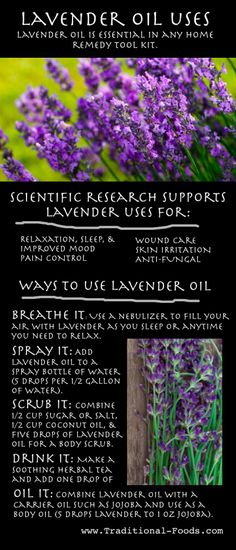 Uses for Lavender Oil (For Relaxation, Pain Control, and Much More) | Traditional Foods