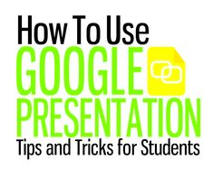 TOUCH this image: Google Presentation Tips and Tricks for Students by Carrie Baughcum
