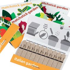 Matchstick Garden: Tear out a matchstick and plant it tip down in the soil. Great for party and wedding favors or just a little surprise. #Matchstick_Garden    @Jamie Taliaferro  Baby shower favor?