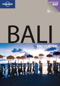 Lonely Planet Bali Encounter 2nd Ed.: 2nd Edition