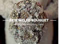 Inspiration for creating your own alternative bejeweled bridal bouquet