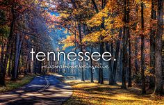 Tennesse :)