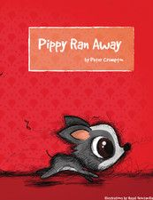 Pippy Ran Away by Peter Crumpton