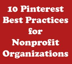 Great pinterest tips for both non-profits *and* personal users alike!
