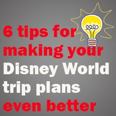 6 tips for creating a good Disney World trip plan – PREP019