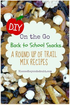 Love this great list of Trail Mix recipes!