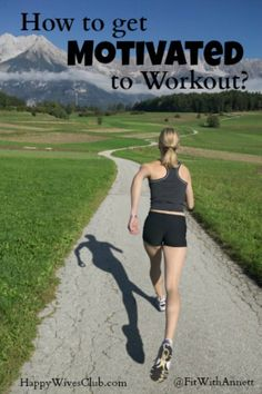 How to Get Motivated to Workout