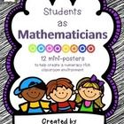Do your students think of themselves as mathematicians? 12 mini posters to remind students they, too, are mathematicians. $