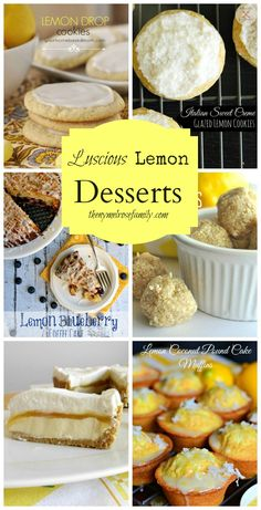 Luscious Lemon Desserts www.thenymelrosefamily.com #lemon #springdesserts