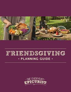 Friendsgiving: 10 Ideas for Stress-Free Party Hosting