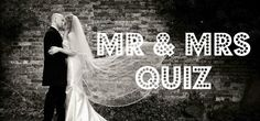 Take our Mr and Mrs